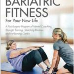 Fitness Book a Win–Win for Bariatric Patients Before and After Surgery
