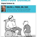 Walter Pories' Cartoon Corner