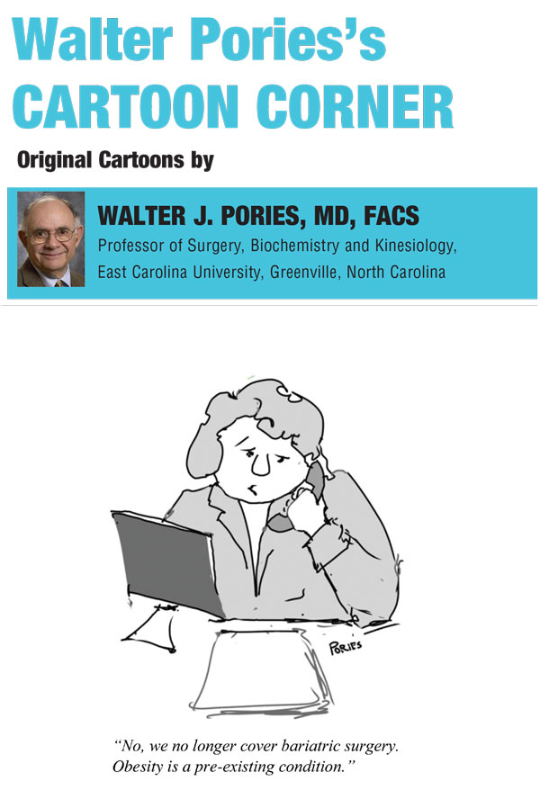 Walter Pories's Cartoon Corner : Bariatric Times
